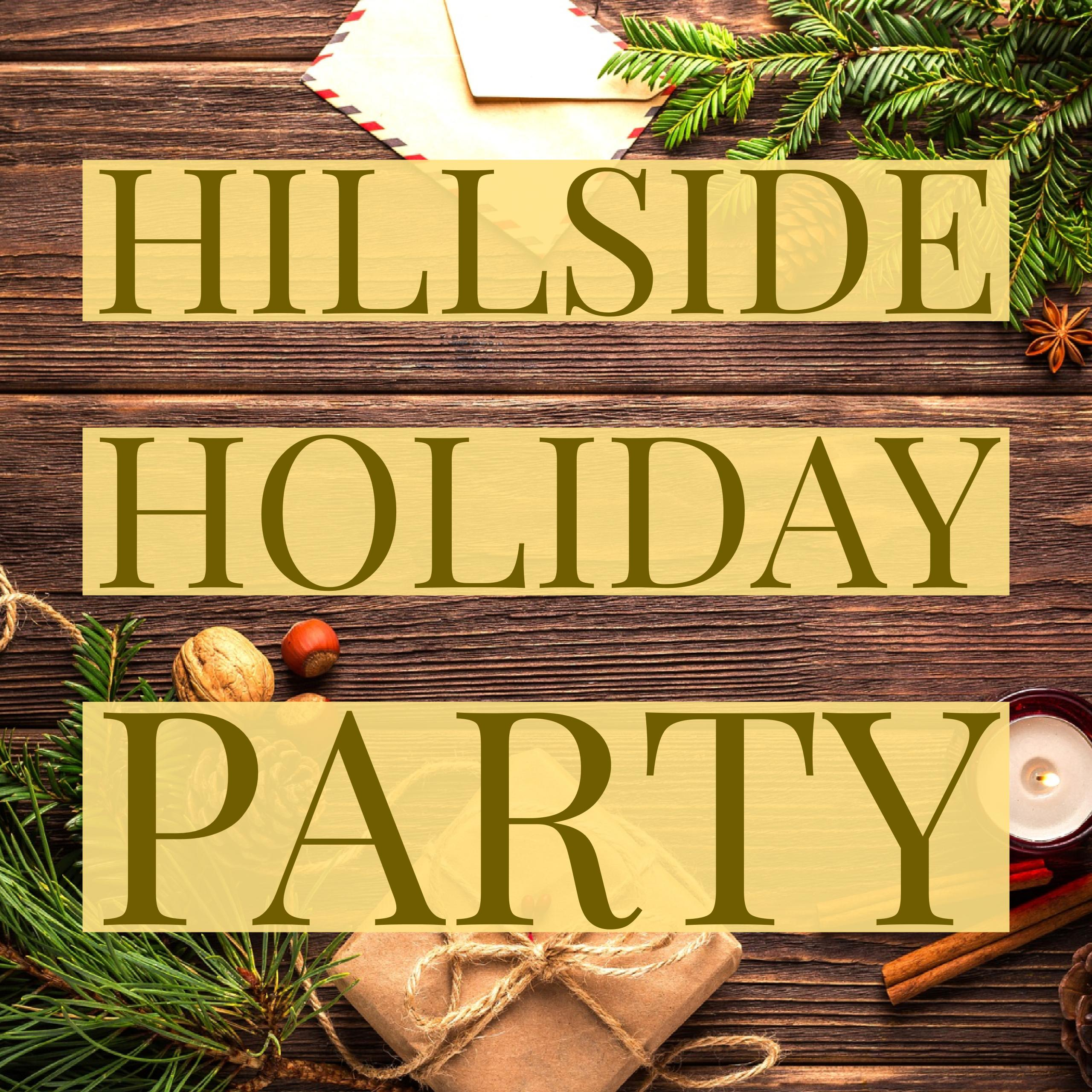 Hillside Holiday Party